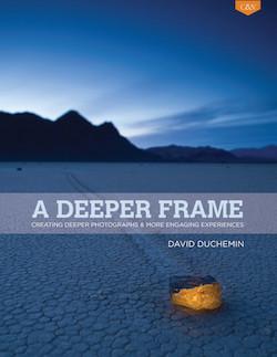 a-deeper-frame-david-duchemin
