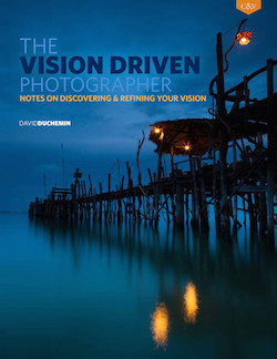 the-vision-driven-photographer-david-duchemin